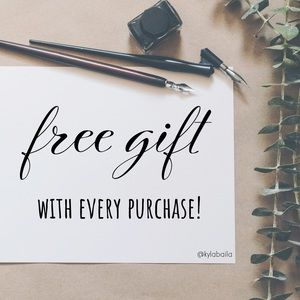 FREE GIFT with every purchase. 😉🎁🎉
